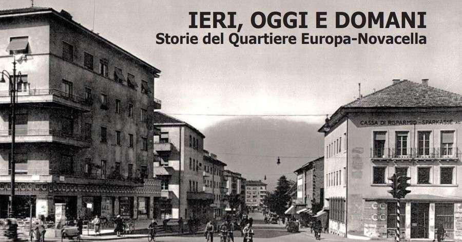 Le storie del quartiere Europa Novacella - Bolzano - Alto ...